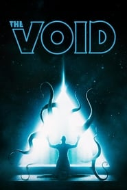 View The Void (2016) Movie poster on cokeandpopcorn
