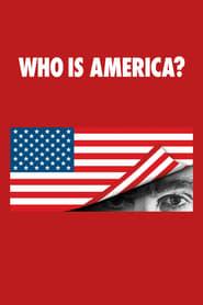 Voir Who Is America? en streaming VF sur StreamizSeries.com | Serie streaming