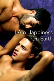 View I Am Happiness on Earth (2014) Movie poster on Ganool