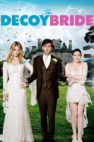 View The Decoy Bride (2011) Movie poster on cokeandpopcorn