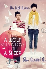View When a Wolf Falls in Love with a Sheep (2012) Movie poster on cokeandpopcorn