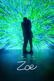 View Zoe (2018) Movie poster on cokeandpopcorn