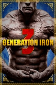 Generation Iron 3 (2018) poster on 123movies