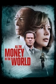 View All the Money in the World (2017) Movie poster on Ganool