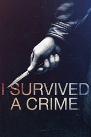 Serie streaming | voir I Survived a Crime en streaming | HD-serie