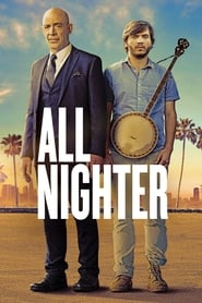 Poster Movie All Nighter 2017