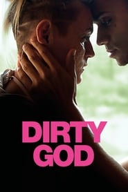 View Dirty God (2019) Movie poster on Ganool