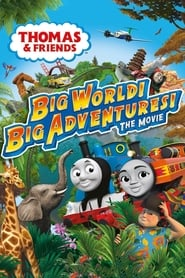 View Thomas & Friends: Big World! Big Adventures! The Movie (2018) Movie poster on 123movies
