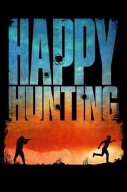 View Happy Hunting (2017) Movie poster on Ganool