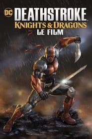 Deathstroke: Knights & Dragons - Le Film series tv
