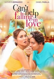 Poster Movie Can't Help Falling in Love 2017