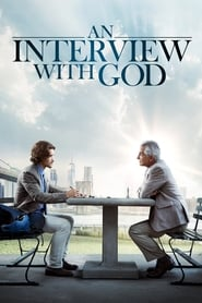 View An Interview with God (2018) Movie poster on Ganool