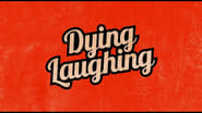 Dying Laughing wallpaper