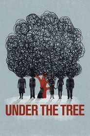 View Under the Tree (2017) Movie poster on cokeandpopcorn