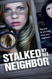Stalked by My Neighbor poster