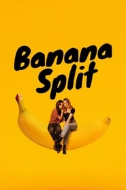 View Banana Split (2018) Movie poster on Fmovies