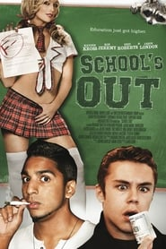 Poster School's out 2017 Movie Online