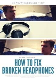 How to Fix Broken Headphones TV shows