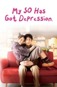 View My SO Has Got Depression (2011) Movie poster on 123movies