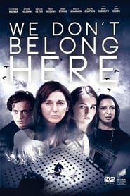 Poster Movie We Don't Belong Here 2017