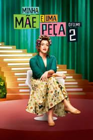 Poster Movie Minha Mãe é Uma Peça 2 2016