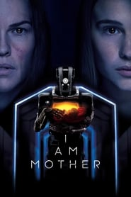 View I Am Mother (2019) Movie poster on Ganool