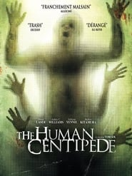 The Human Centipede (First Sequence) FULL MOVIE