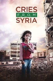 View Cries from Syria (2017) Movie poster on Ganool