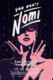 You Don't Nomi (2019) poster on 123movies