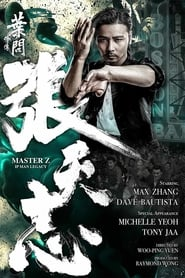 Master Z: Ip Man Legacy TV shows