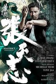 Master Z: Ip Man Legacy FULL MOVIE