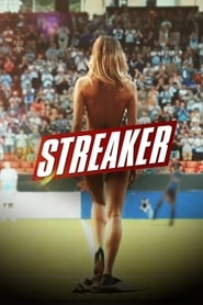 View Streaker (2017) Movie poster on cokeandpopcorn.click