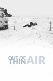 View Out of Thin Air (2017) Movie poster on Ganool