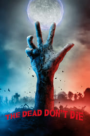 View The Dead Don't Die (2019) Movie poster on Ganool