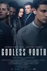 View Godless Youth (2017) Movie poster on Ganool123