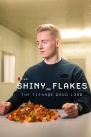 VER Shiny_Flakes – El Cibernarco Adolescente Online Gratis HD