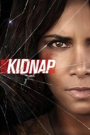 View Kidnap (2017) Movie poster on cokeandpopcorn.click