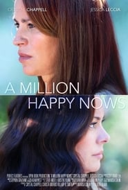 View A Million Happy Nows (2017) Movie poster on Ganool123