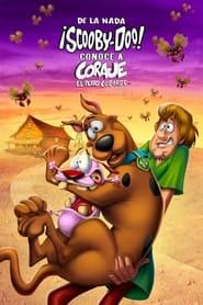 VER De La Nada: ¡Scooby-Doo! Conoce A Coraje, El Perro Cobarde Online Gratis HD