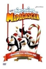 Les Pingouins de Madagascar dans ''Mission Noël''