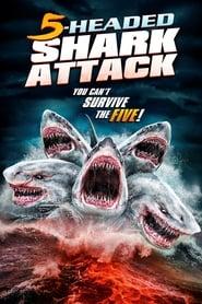 View 5 Headed Shark Attack (2017) Movie poster on Ganool