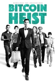 View Bitcoin Heist (2016) Movie poster on cokeandpopcorn.click