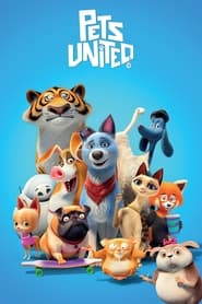 Pets United (2019) poster on 123movies