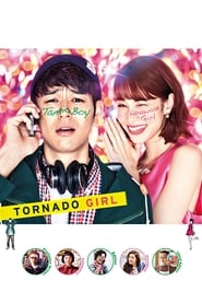 View Tornado Girl (2017) Movie poster on Ganool