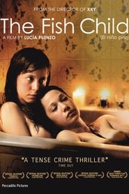 View The Fish Child (2009) Movie poster on 123movies
