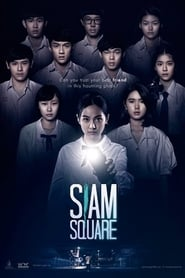 View Siam Square (2017) Movie poster on Ganool