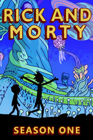 Watch Rick and Morty Season 1 Episode 2 | - Full Episode