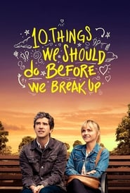 10 Things We Should Do Before We Break Up (2020) WEB-DL 1080p Latino