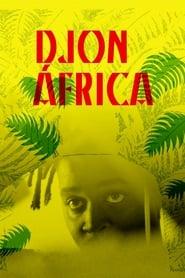 View Djon África (2018) Movie poster on 123movies