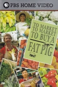 To Market To Market To Buy A Fat Pig TV shows
